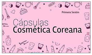 CÁPSULAS COSMÉTICA COREANA - PARTE I